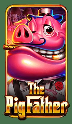 รีวิว เกมสล็อต The Pig Father